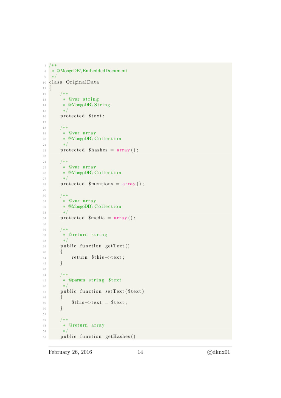 7 /∗∗ 8 ∗ @MongoDB\EmbeddedDocument 9 ∗/ 10 c l...