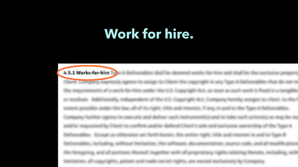 Work for hire.