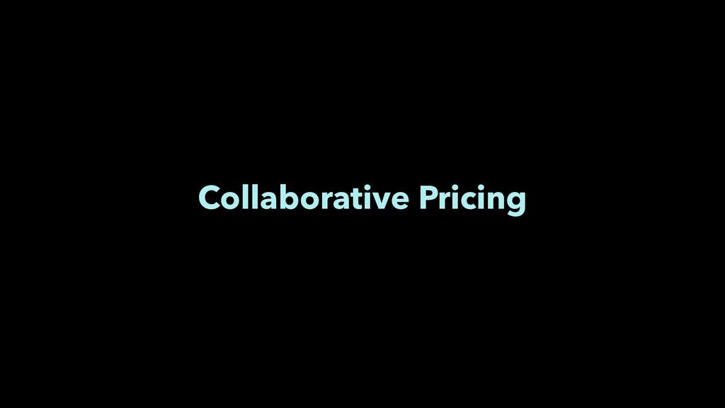 Collaborative Pricing