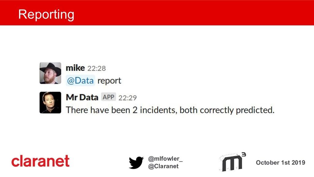 October 1st 2019 @mlfowler_ @Claranet Reporting