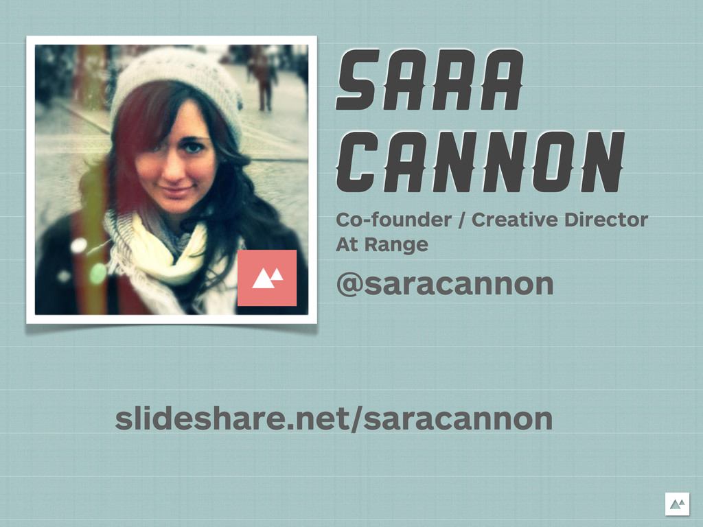 SARA CANNON Co-founder / Creative Director At R...