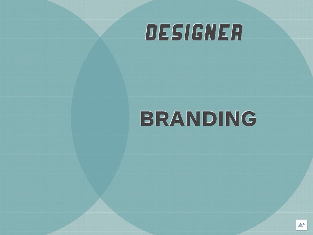 DESIGNER BRANDING