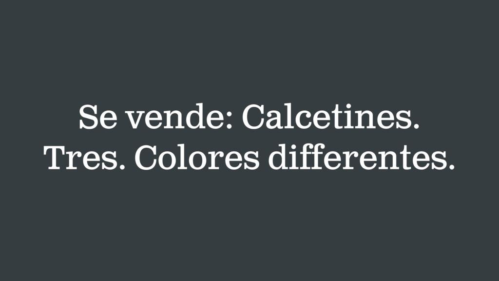 Se vende: Calcetines. Tres. Colores differentes.