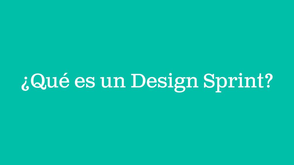 ¿Qué es un Design Sprint?