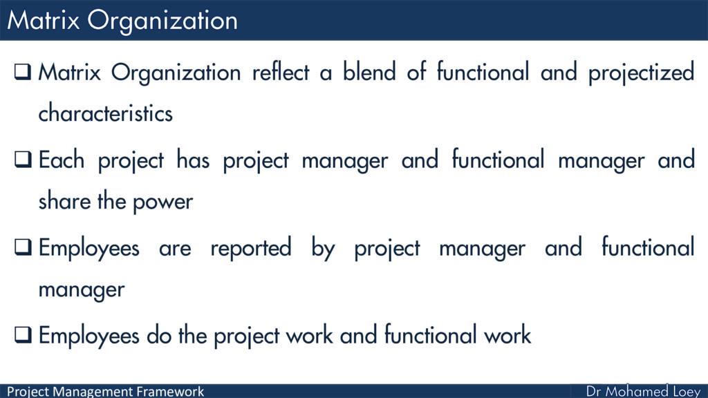 Project Management Framework  Matrix Organizat...