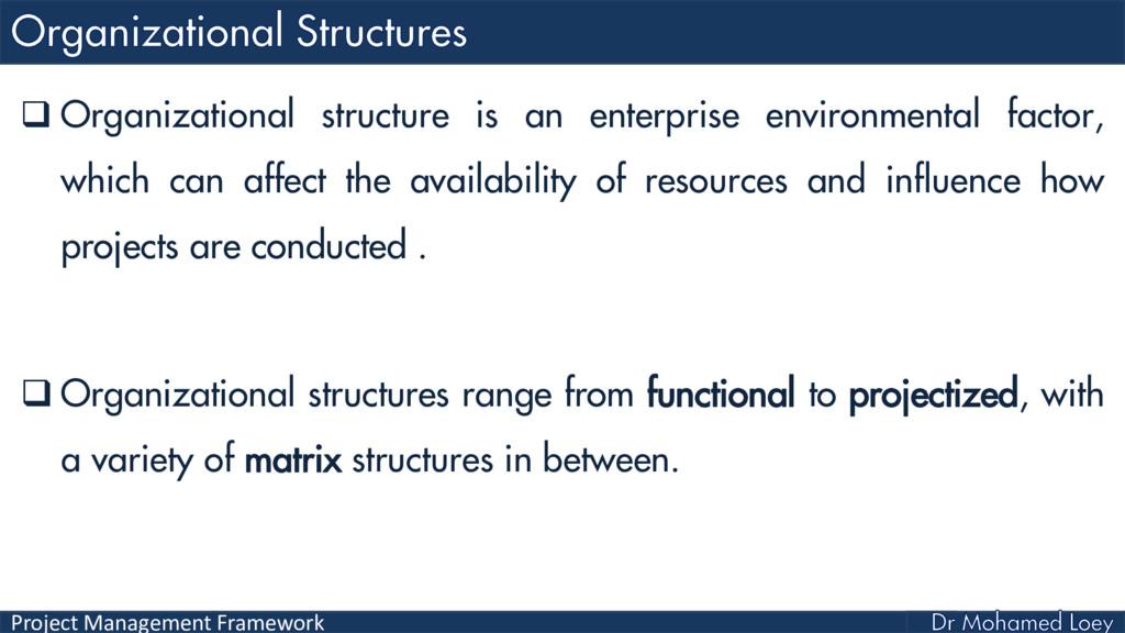 Project Management Framework  Organizational s...