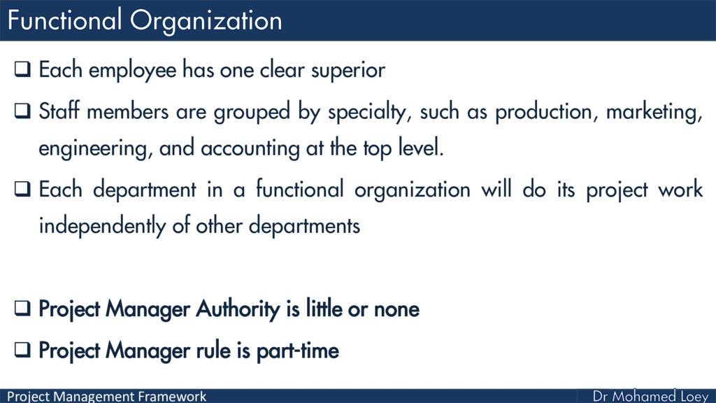 Project Management Framework  Each employee ha...
