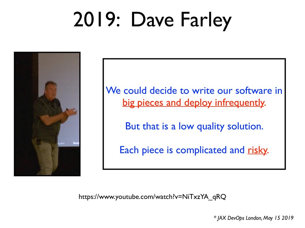 2019: Dave Farley * JAX DevOps London, May 15 2...