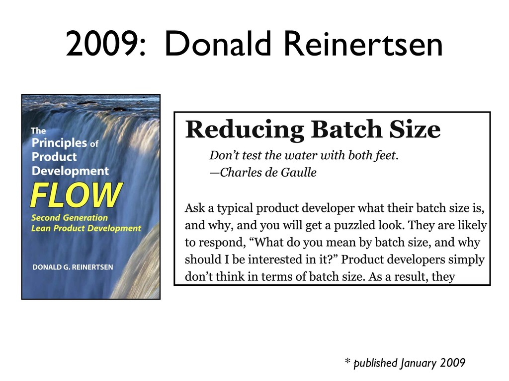 2009: Donald Reinertsen * published January 2009