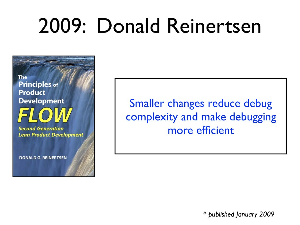 2009: Donald Reinertsen * published January 200...