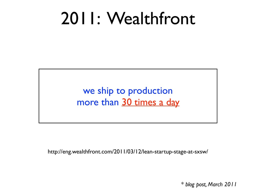 * blog post, March 2011 2011: Wealthfront we sh...