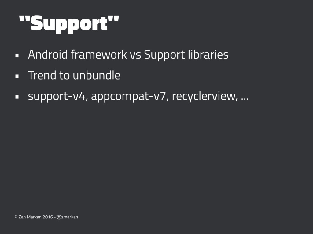 """Support"" • Android framework vs Support librar..."