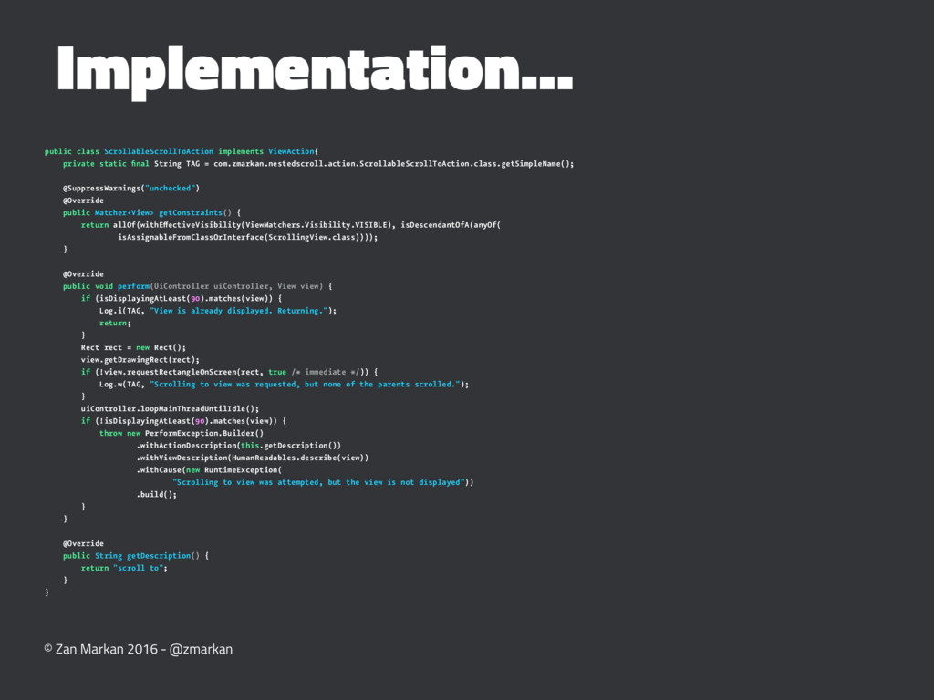 Implementation... public class ScrollableScroll...