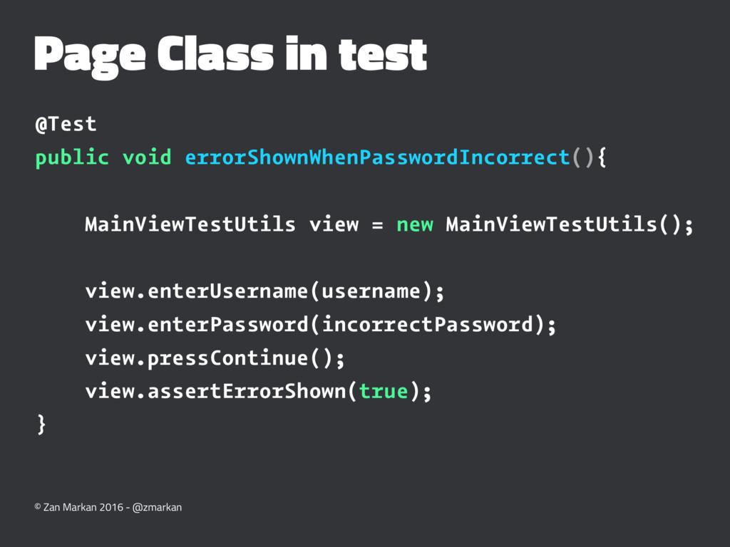 Page Class in test @Test public void errorShown...