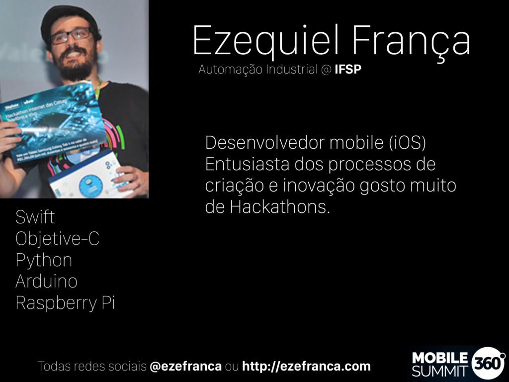 Ezequiel França Desenvolvedor mobile (iOS) Entu...