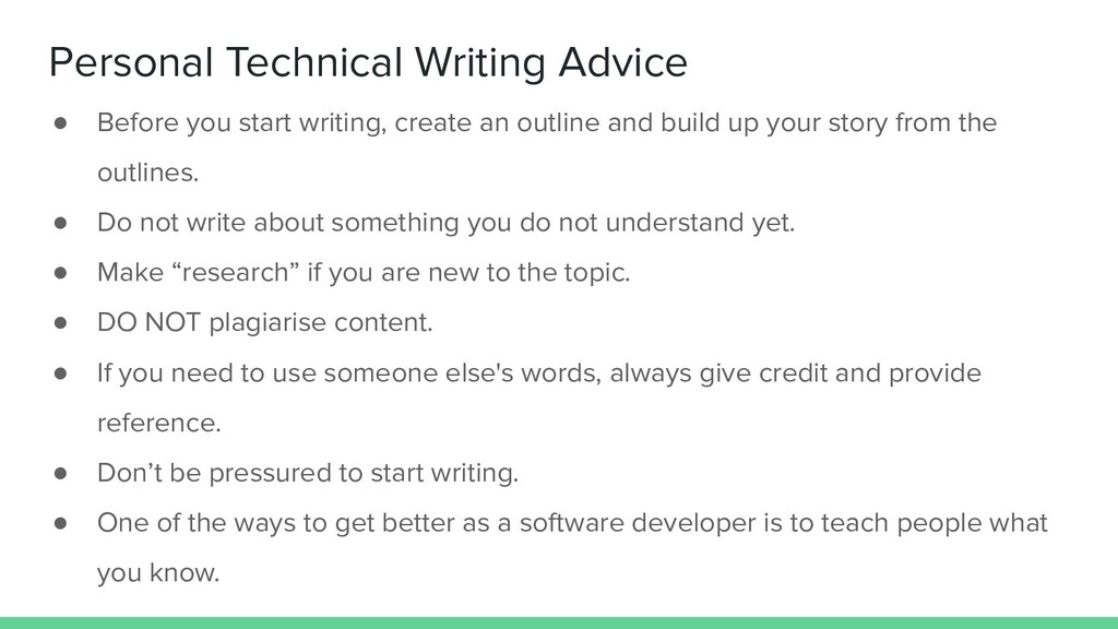 Personal Technical Writing Advice ● Before you ...