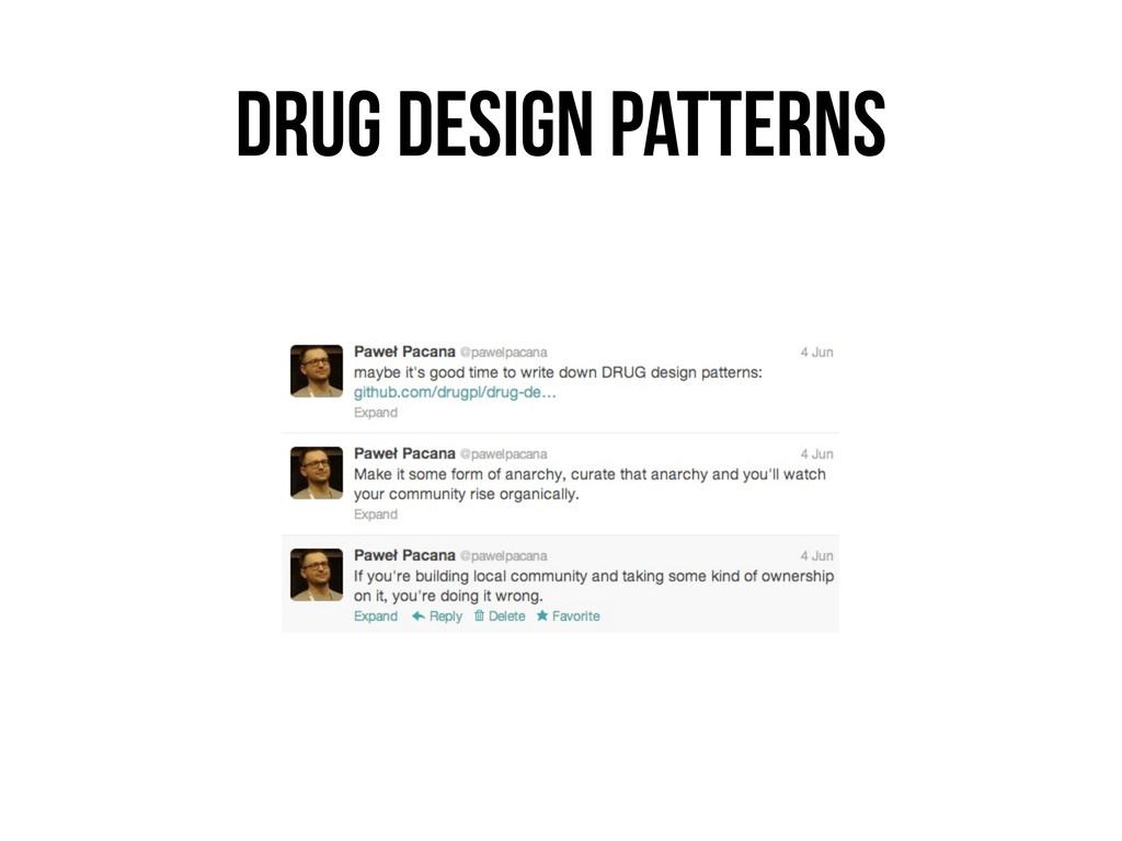 DRUG DESIGN PATTERNS