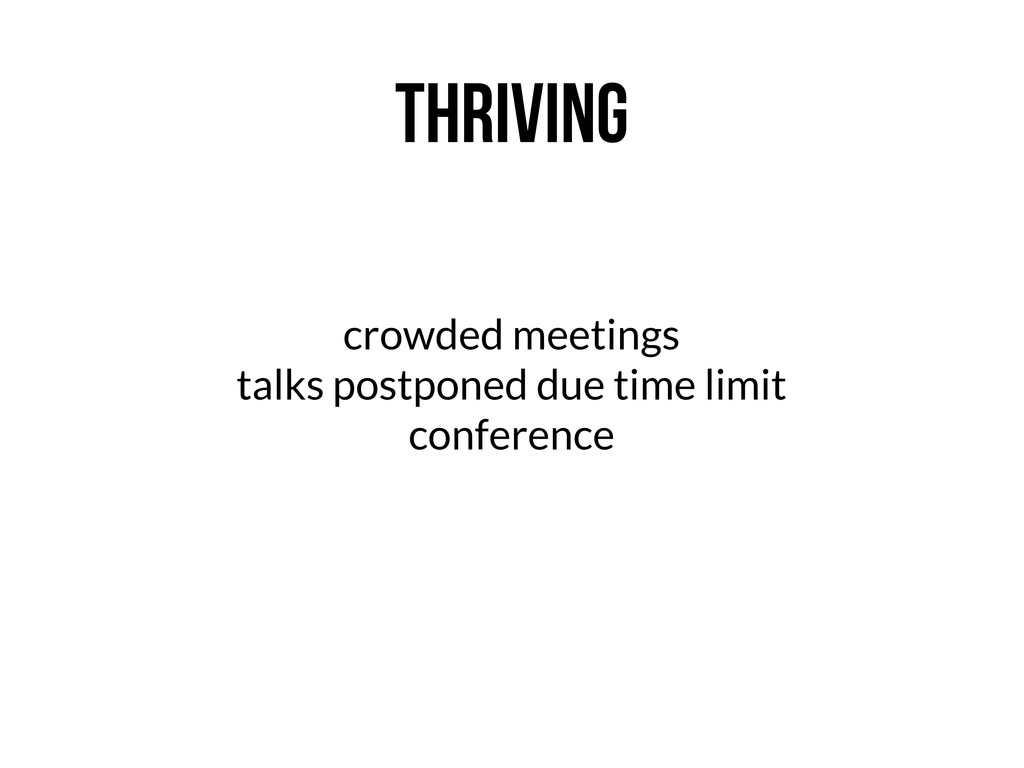 THRIVING crowded meetings talks postponed due t...