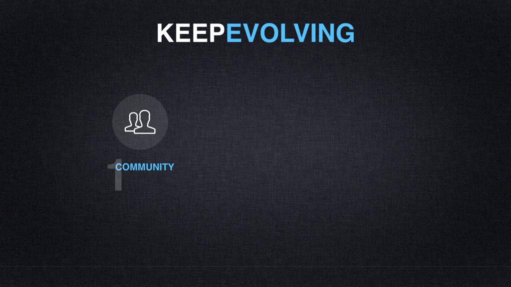 KEEPEVOLVING COMMUNITY 1