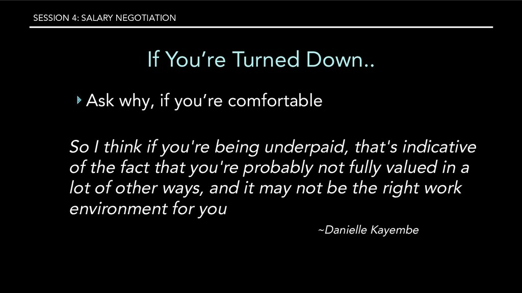 SESSION 4: SALARY NEGOTIATION If You're Turned ...