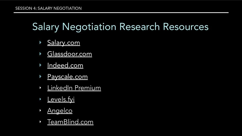 SESSION 4: SALARY NEGOTIATION Salary Negotiatio...