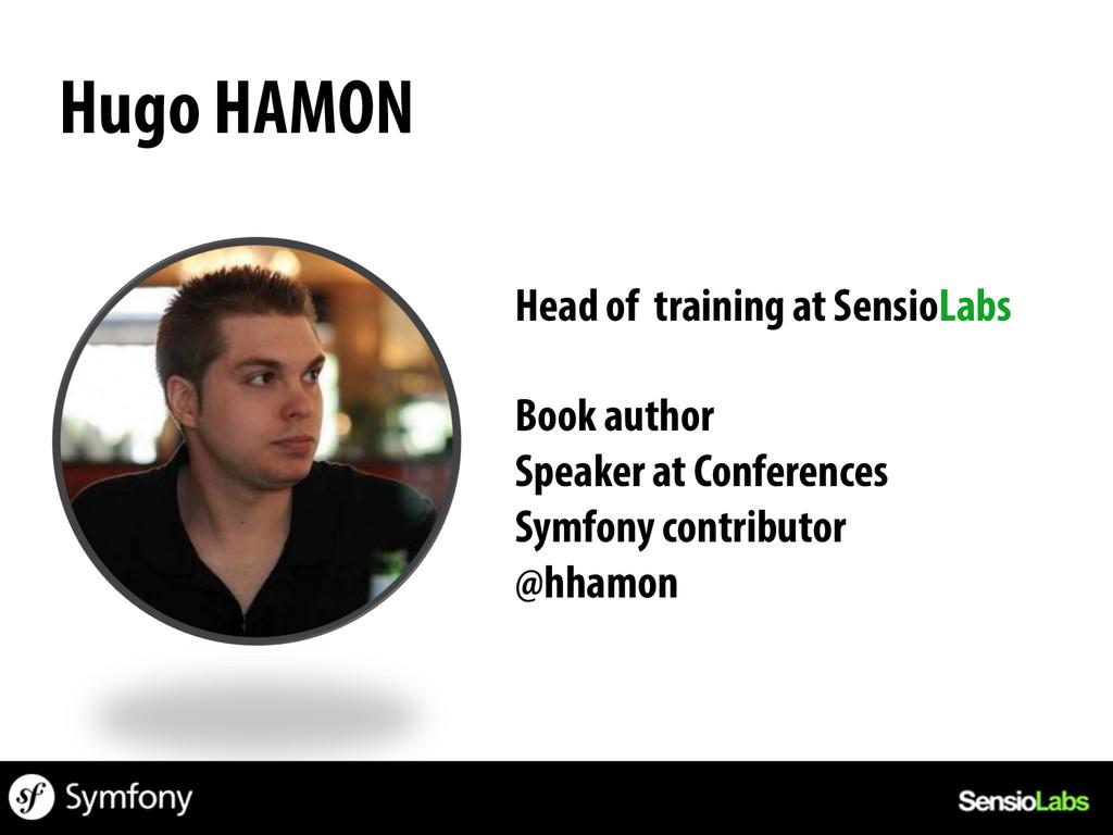 Hugo HAMON Head of training at SensioLabs Book ...