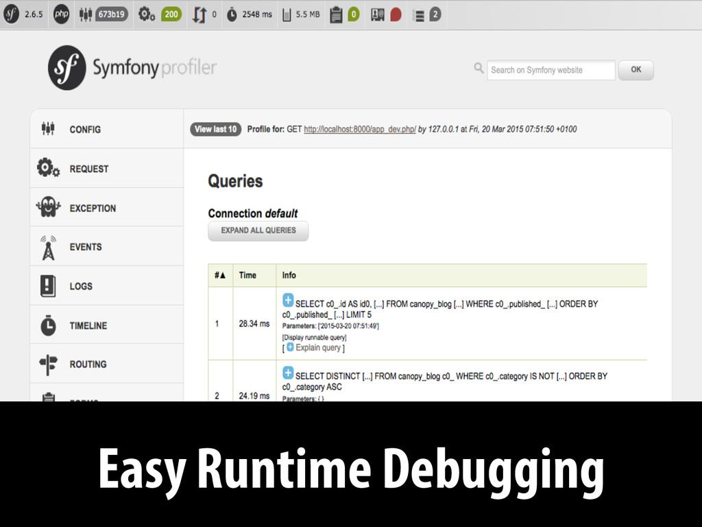 Easy Runtime Debugging
