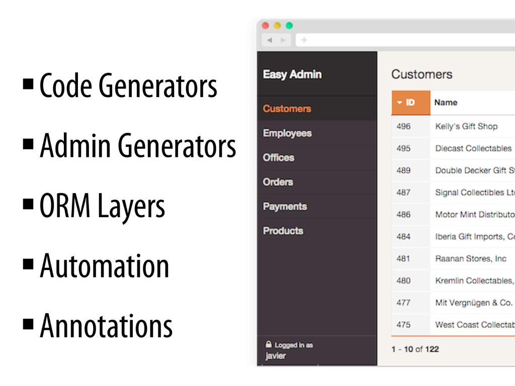 §Code Generators §Admin Generators §ORM L...