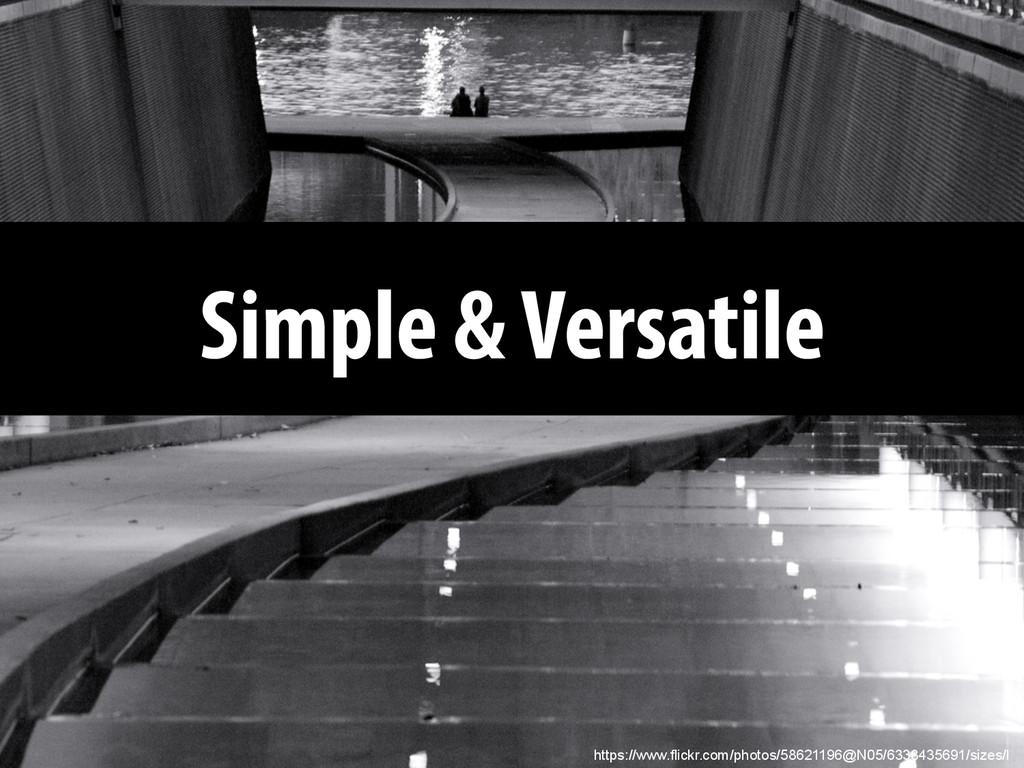 Simple & Versatile https://www.flickr.com/photo...