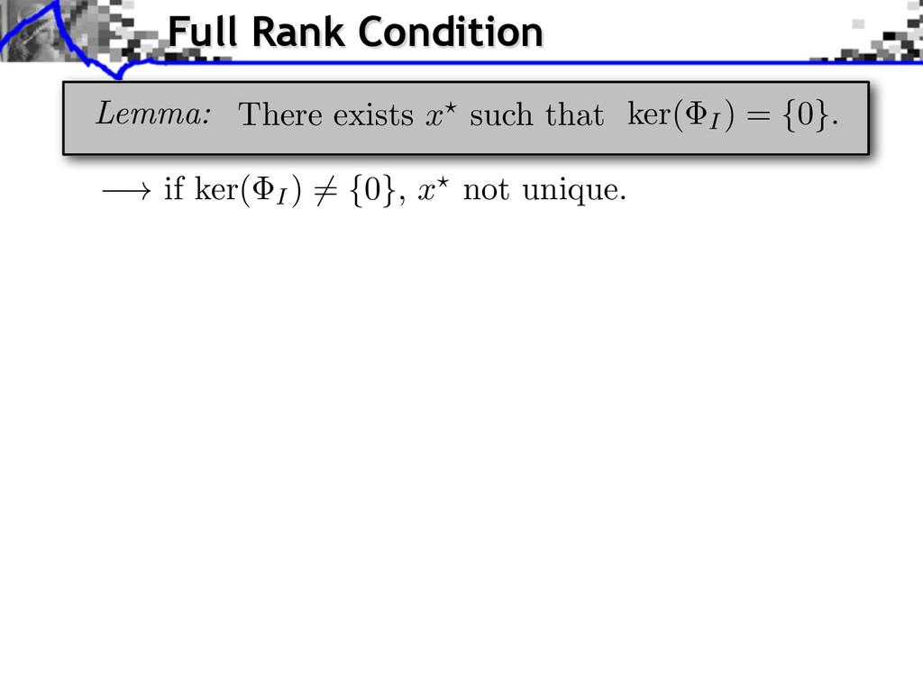 ! if ker( I) 6 = { 0 } , x ? not unique. Full R...