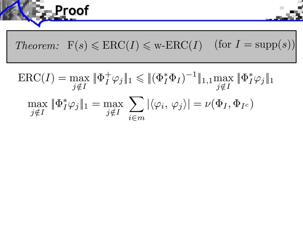 ERC(I) = max j /I || + I j ||1 ||( I I ) 1||1,1...
