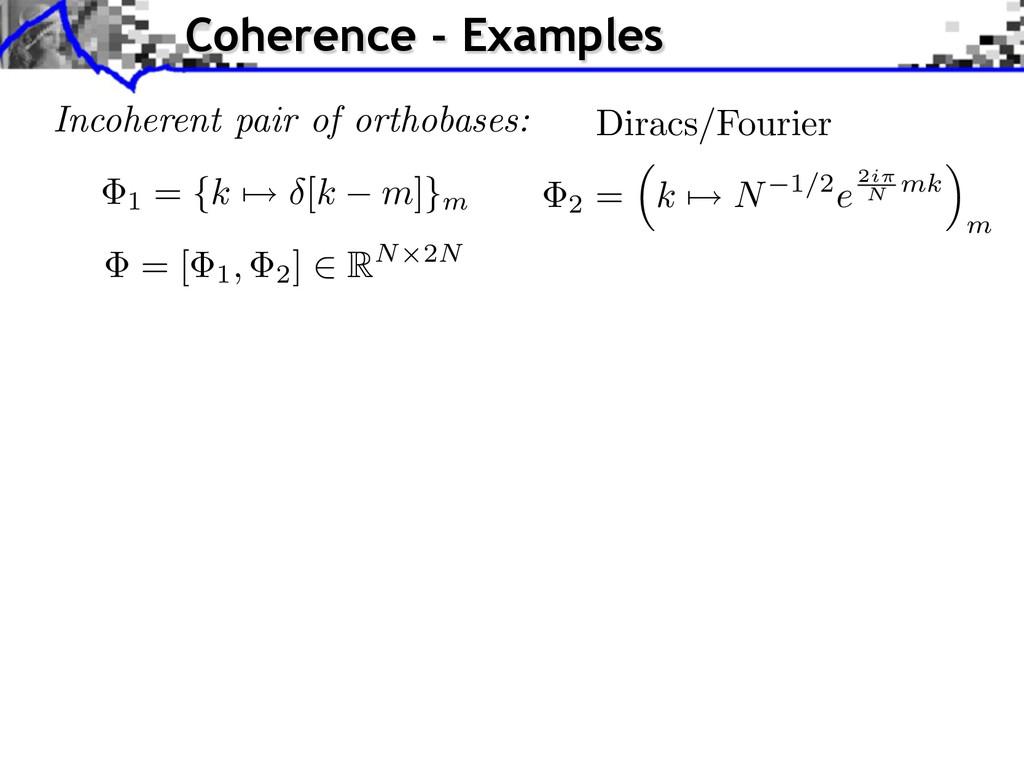 Incoherent pair of orthobases: 2 = k N 1/2e2i N...