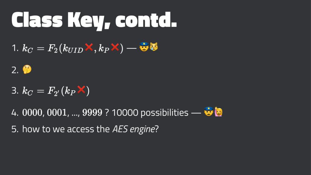 """Class Key, contd. 1. ❌ ❌ — !"""" 2. # 3. ❌ 4. , , ..."""