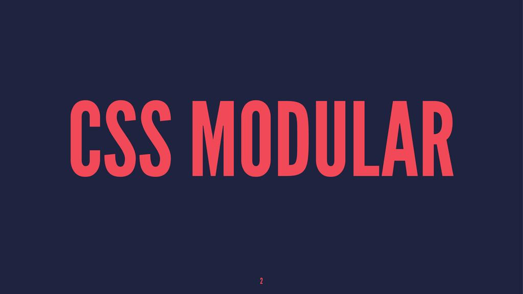 CSS MODULAR 2