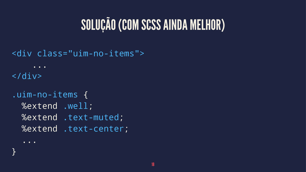 """SOLUÇÃO (COM SCSS AINDA MELHOR) <div class=""""uim..."""