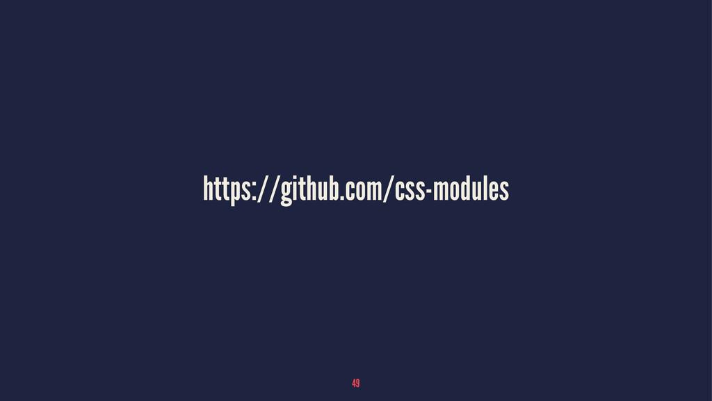 https://github.com/css-modules 49