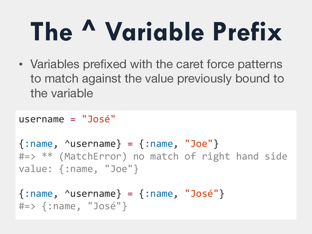 The ^ Variable Prefix • Variables prefixed with...