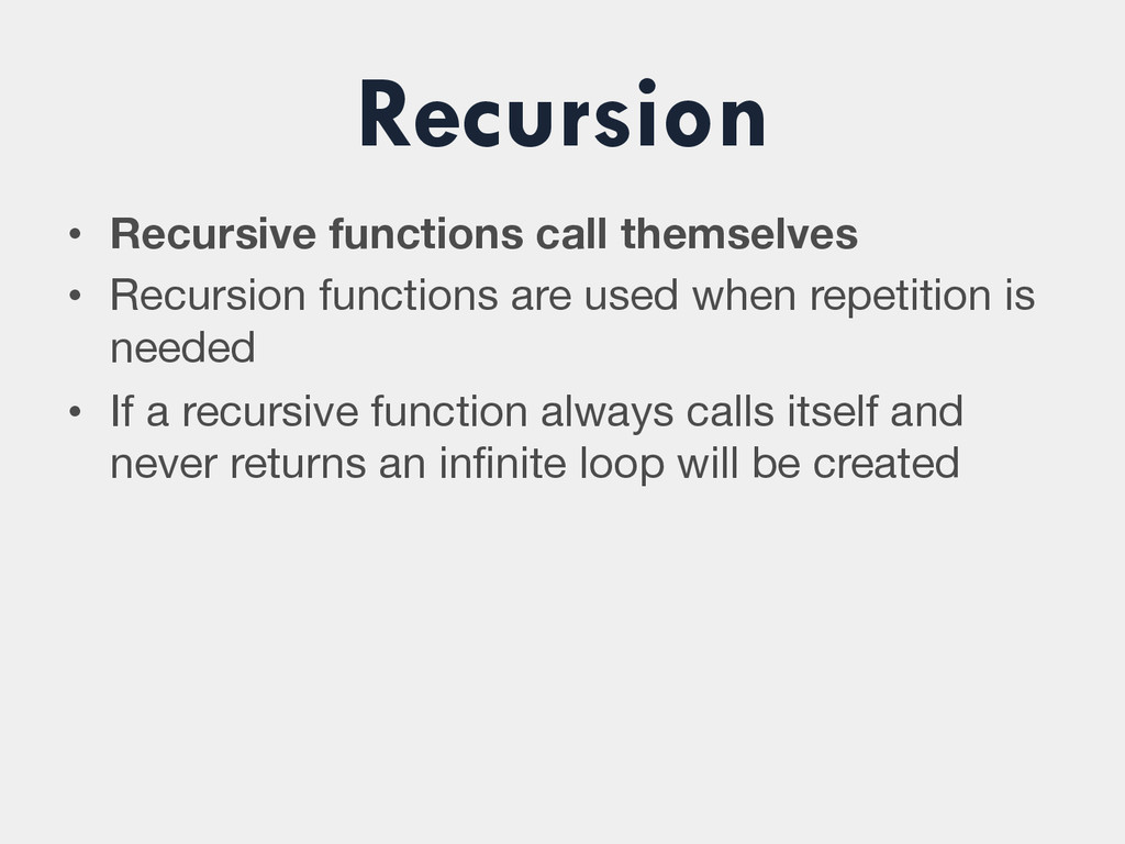 • Recursive functions call themselves • Recu...