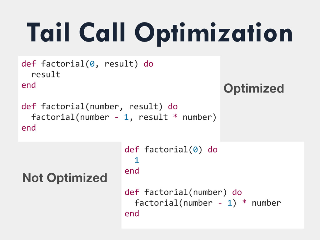 Tail Call Optimization def factorial(0, r...
