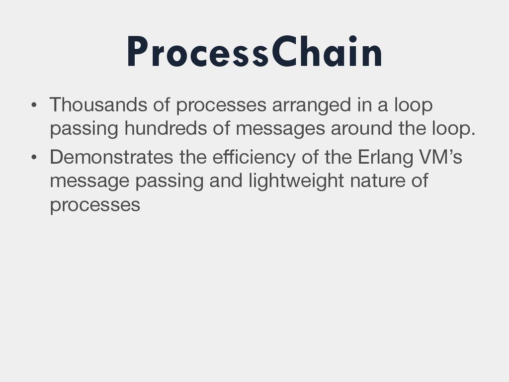 ProcessChain • Thousands of processes arranged...