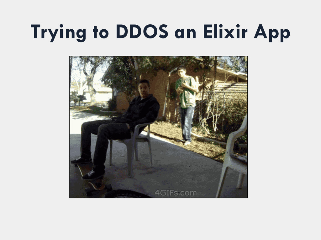 Trying to DDOS an Elixir App