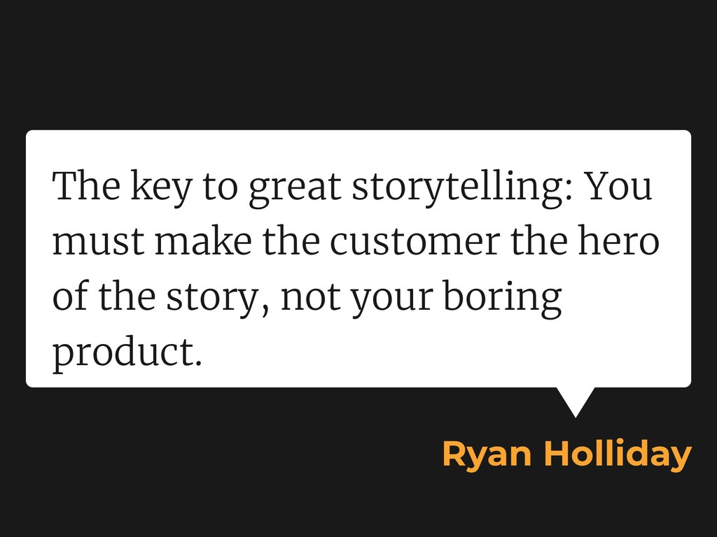 The key to great storytelling: You must make th...