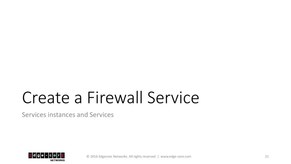 Create a Firewall Service Services instances an...