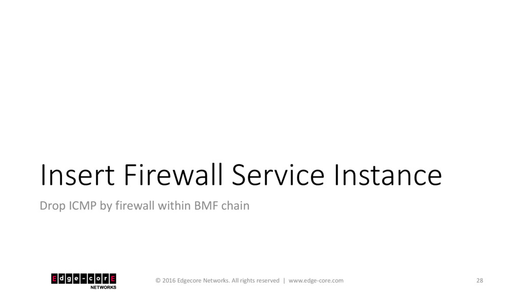 Insert Firewall Service Instance Drop ICMP by f...