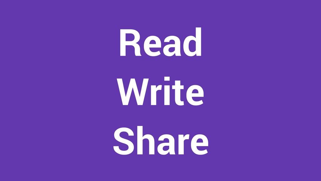 Read Write Share