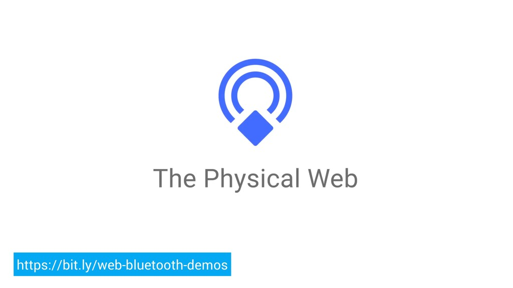 https://bit.ly/web-bluetooth-demos