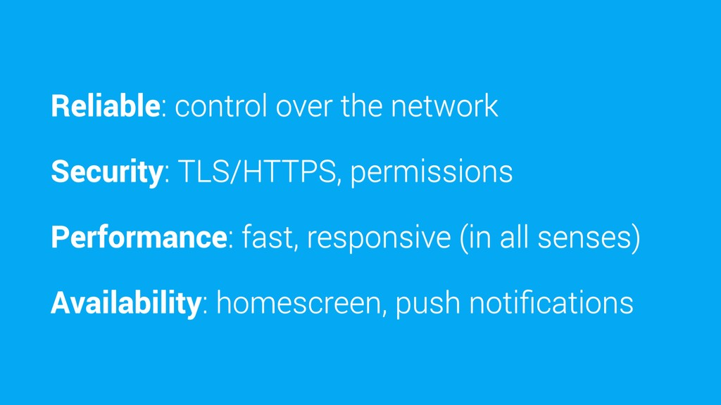 Reliable: control over the network Security: TL...