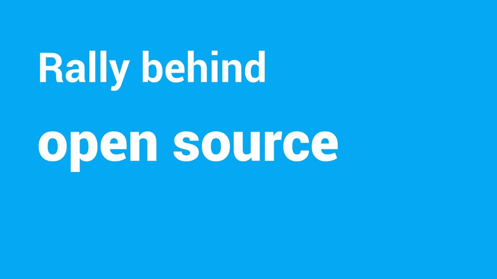 open source Rally behind