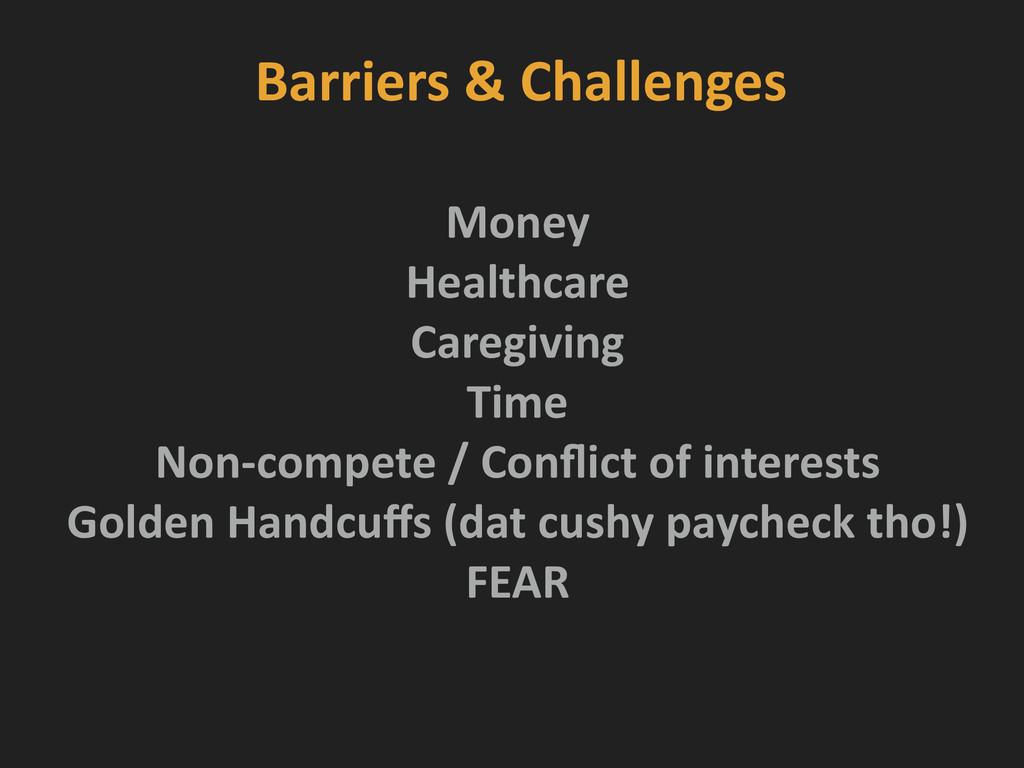 Barriers & Challenges Money  Healthcar...