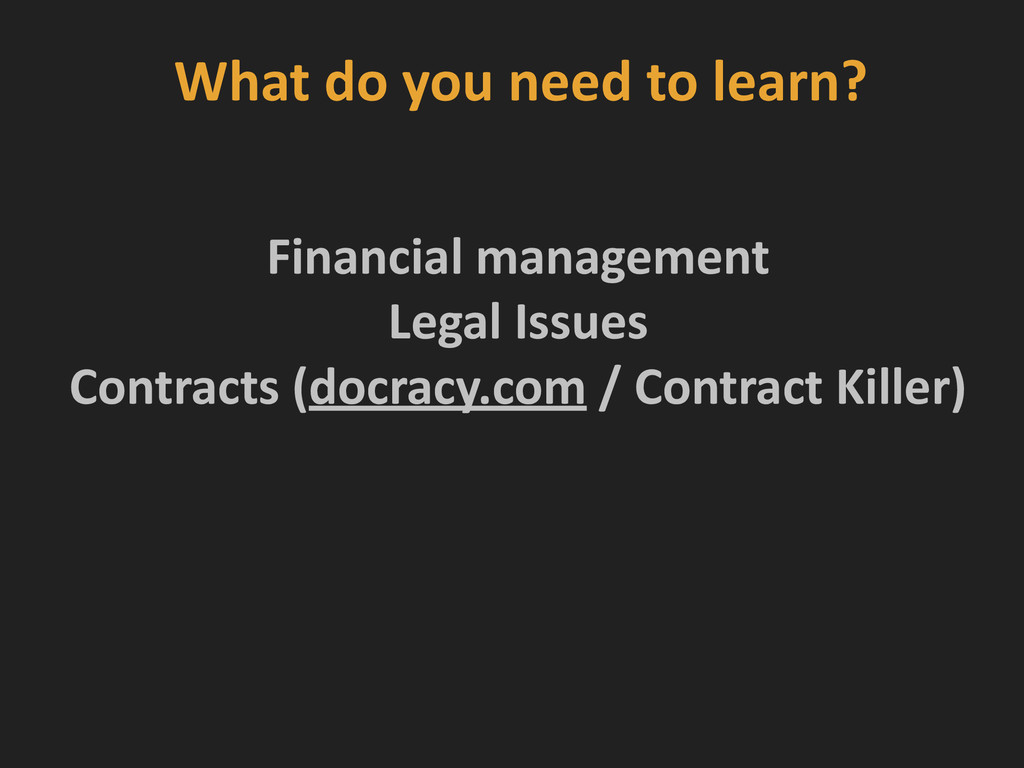 What do you need to learn? ! ! F...